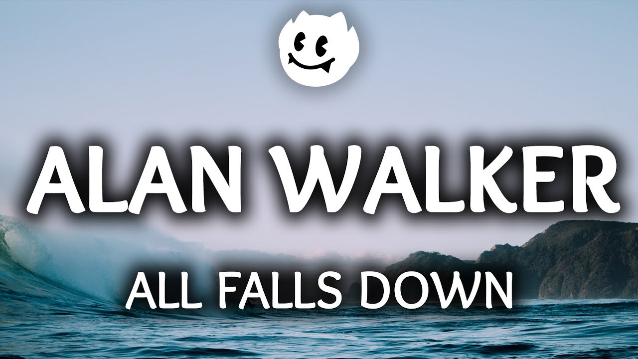 Alan walker Song All Falls Down by Arenapile.com