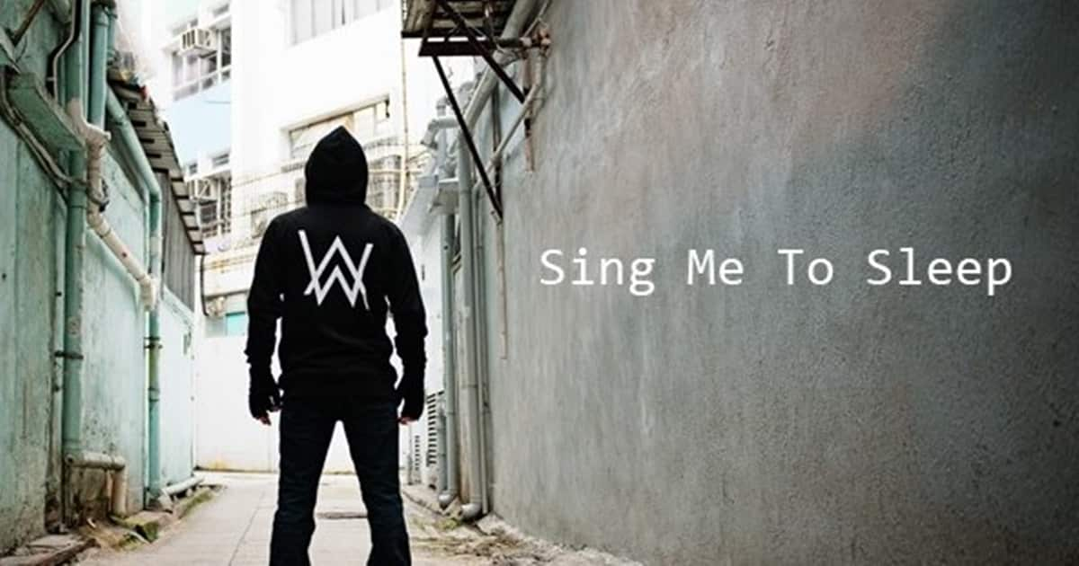 Alan walker Song Sing me to sleep by Arenapile.com